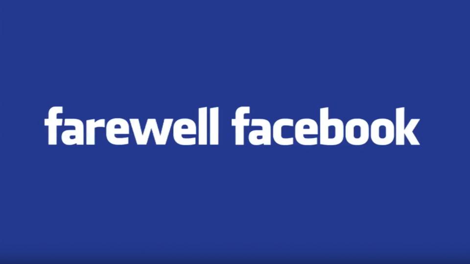 Farewell Facebook